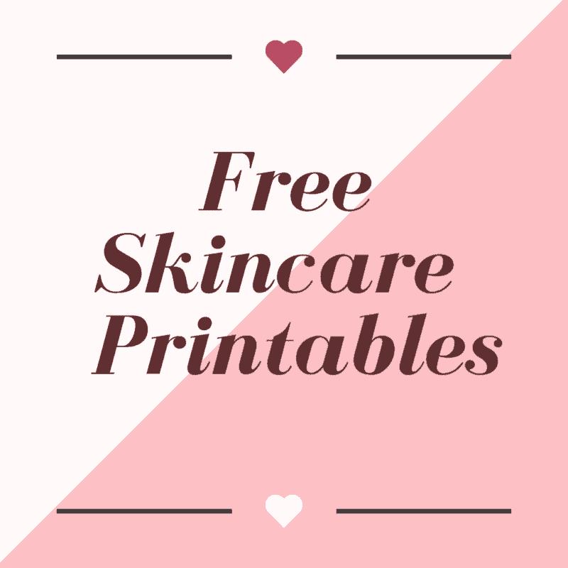Free Skincare Printables