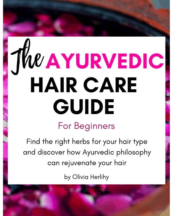 Ayurvedic Hair Care, Ayurvedic Hair Care regimen, Ayurvedic Hair Care for natural hair, Ayurvedic Hair Care recipes, Ayurvedic Hair Care products
