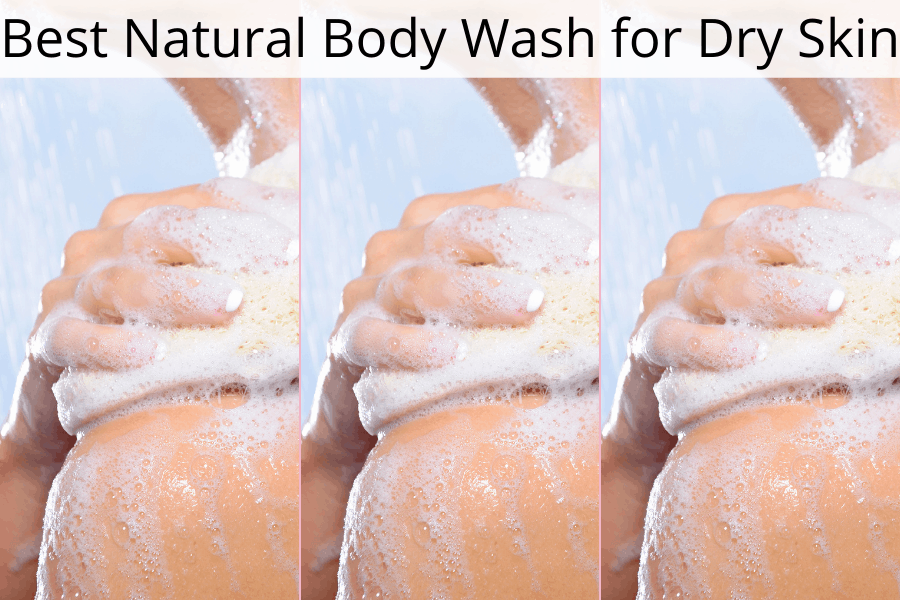 best natural body wash for dry skin