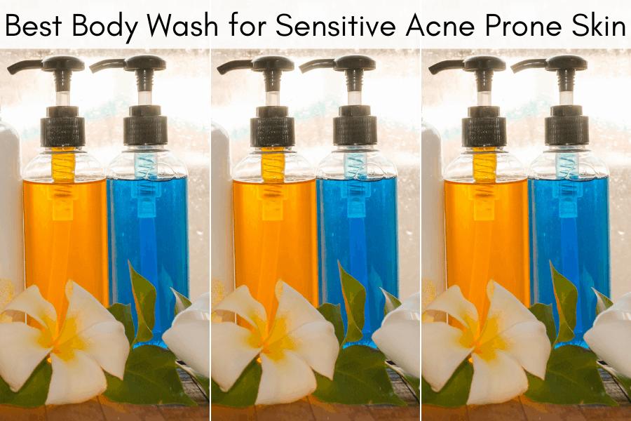 best body wash for sensitive skin acne prone skin