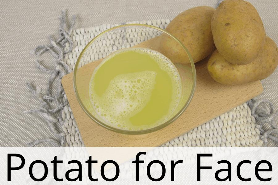 potato for face