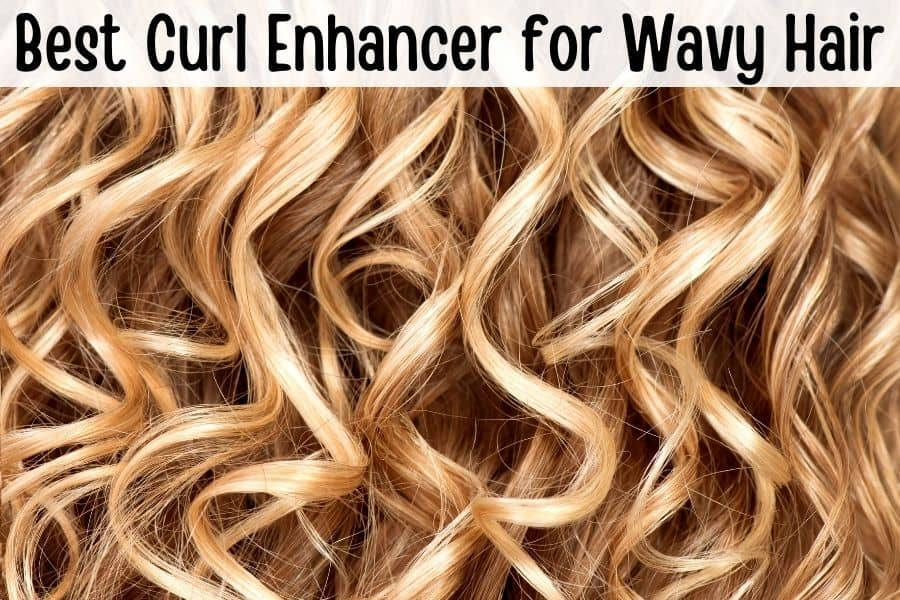 Best Curl Enhancer for Wavy Hair