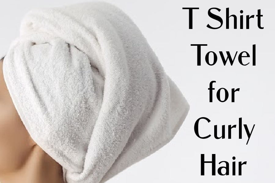 t shirt towel for curly hair