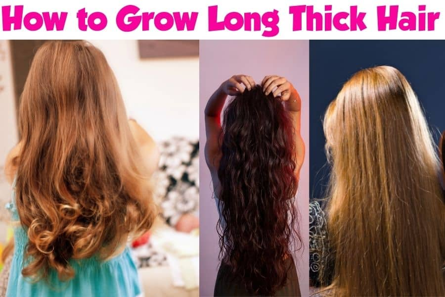 how to grow long thick hair