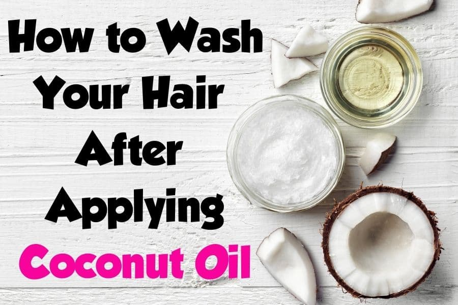 how to wash hair after applying coconut oil